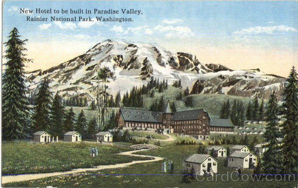 New Hotel To Be Built In Paradise Valley Rainier National