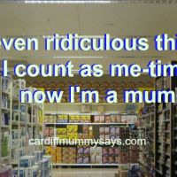 Seven ridiculous things I count as me-time now I'm a mum