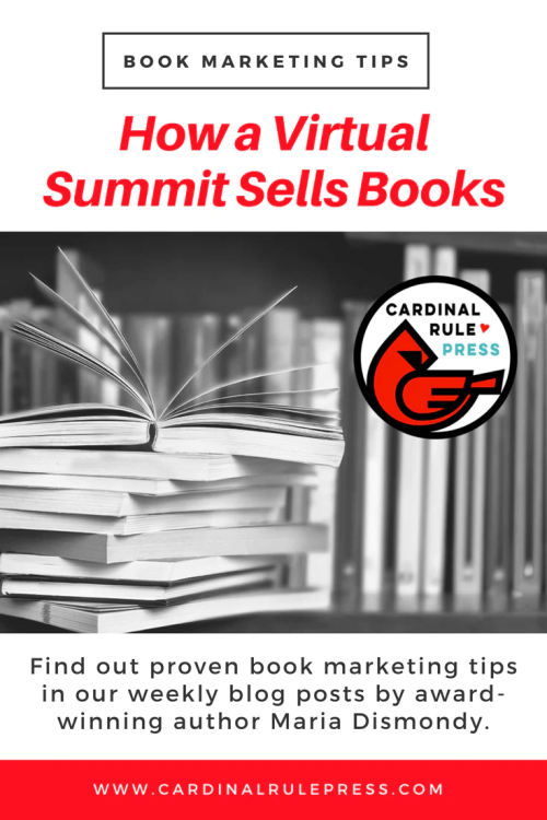 Marketing for Increasing Exposure Tip #18: How a Virtual Summit Sells Books - mariadismondy.com
