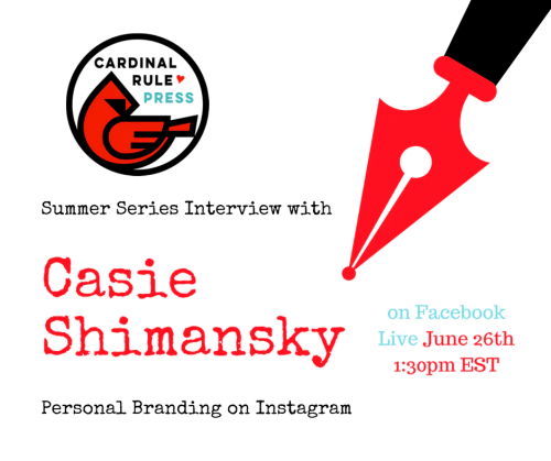 Summer Interview Series-Personal Branding & Storytelling on Instagram - cardinalrulepress.com
