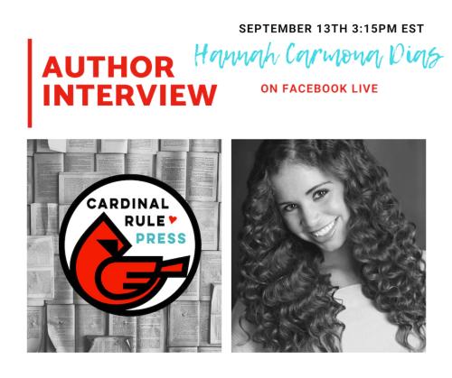 Author Interview Series-Hannah Carmona Dias - cardinalrulepress.com