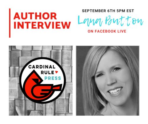 Author Interview Series-Lana Button - cardinalrulepress.com