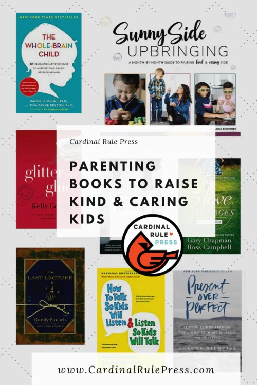Parenting Books To Raise Kind & Caring Kids