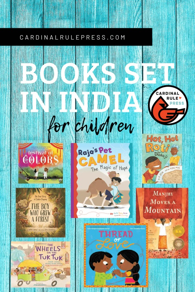 Picture Books Set in India-We are excited to share some titles with you that are set in India, in celebration of the upcoming new release, published by Cardinal Rule Press, written by Anita Amin and illustrated by Parwinder Singh, Raja's Pet Camel! #PictureBooks #BooksSetInIndia #BooksToRead #BookList #BooksWorthReading #ChildrensBooks