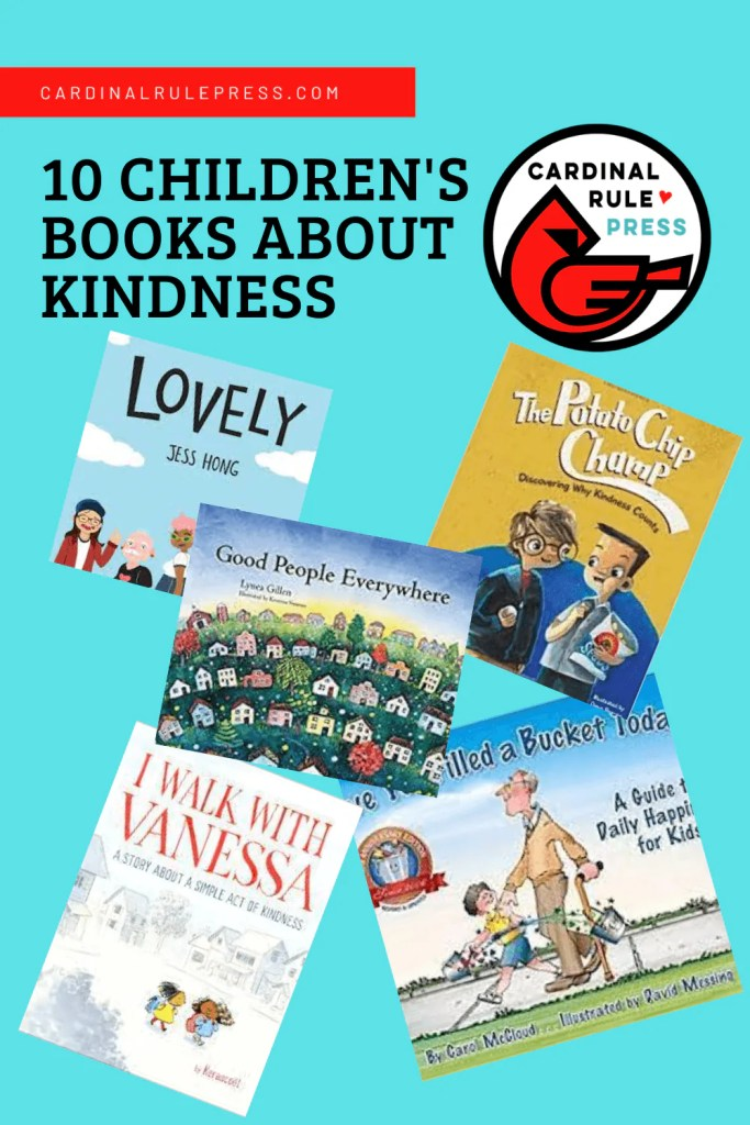 """Children's Books About Kindness Always telling your kids to """"be kind,"""" but not sure how to help them understand what it means or how to put it into action? These ten books explore the concept of kindness with courage and warmth. #BooksToRead #BooksWorthReading #ChildrensBooks #AboutKindness"""