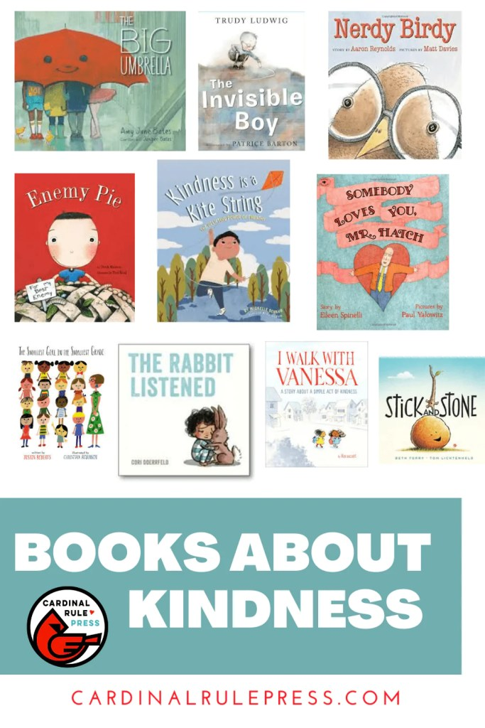 Books about Kindness. Cardinal Rule Press leads the way in providing messages that empower families, schools and communities through inspirational children's books. #BooksToRead #BooksWorthReading #BooksAboutKindness #Kindness