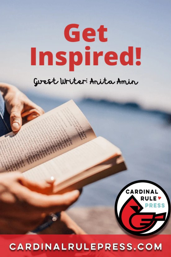 Get Inspired! When inspiration seems to be hiding, consider these strategies to help you find it. #Inspiration #GetInspired #WritersBlock #WritingStrategies