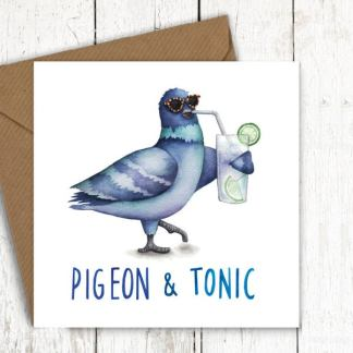 Pigeon and Tonic