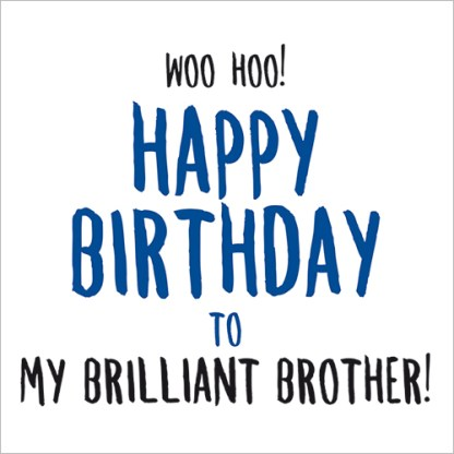 Brilliant Brother Birthday Card