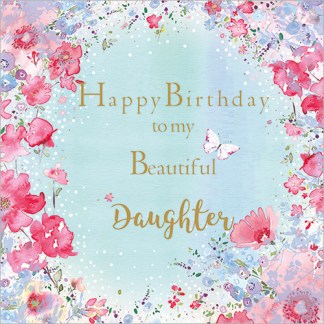To My Beautiful Daugther Card