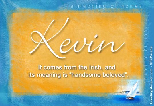 Kevin Name Meaning Kevin Name Origin Name Kevin