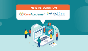 Press Release: AxisCare and CareAcademy Partner to Provide World Class Training and Back Office Interoperability for Home Care Agencies Utilizing the AxisCare Platform