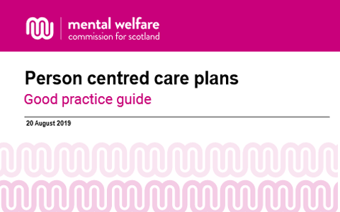 Guidance: Person centred care plans – Dementia, mental health and learning disability services