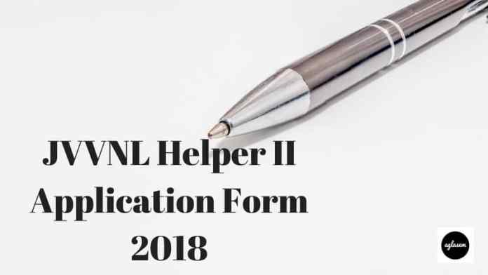 JVVNL Helper II Application Form 2018