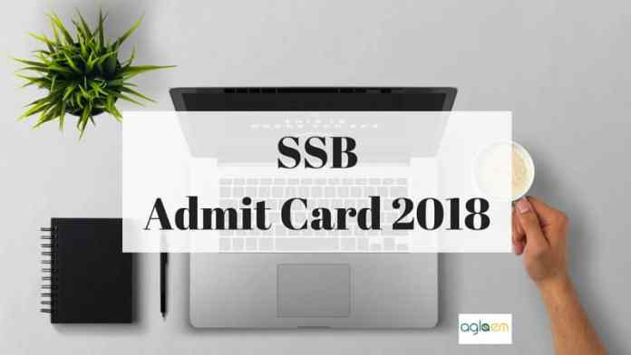SSB Admit card 2018