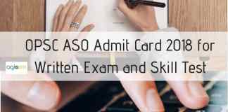 OPSC ASO Admit Card 2018