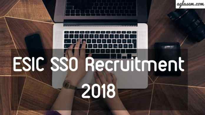 ESIC-SSO-Recruitment-2018-Aglasem