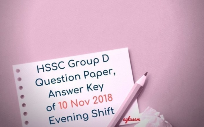 HSSC Group D Question Paper, Answer Key of 10 Nov 2018 Evening Shift