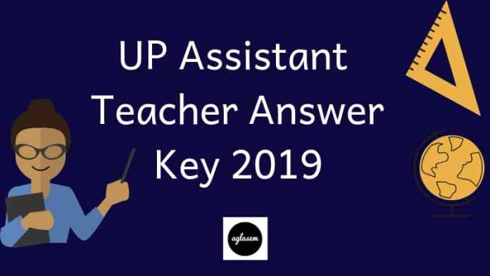 UP Assistant Teacher Answer Key 2019