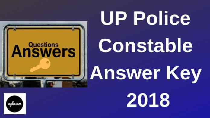 UP Police Constable Answer Key 2018 Aglasem