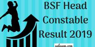 BSF Head Constable Result 2019 Aglasem