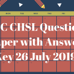 SSC CHSL Question Paper with Answer Key 26 July 2019