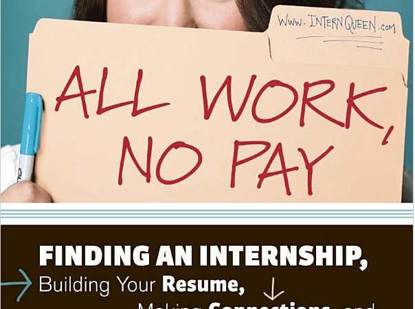 [Book Review] All Work, No Pay: Finding an Internship, Building Your Resume, Making Connections, and Gaining Job Experience