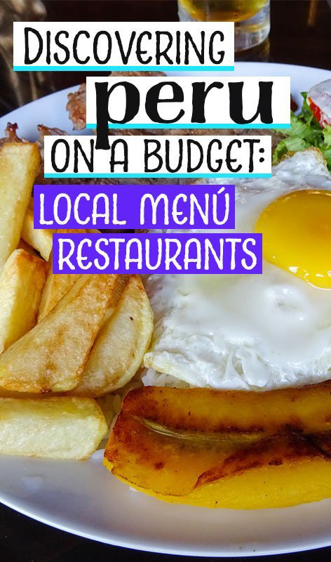 When travelling in Peru on a budget it can be tricky to experience the local food. Menú restaurants are a great way of discovering Peru on the cheap. Peruvian food | food and drink | destinations | travel budget