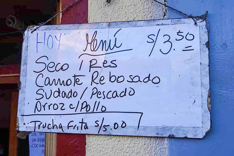 The cheapest menú restaurant we found in Peru was 3.5 soles (80 British pence) in Puno