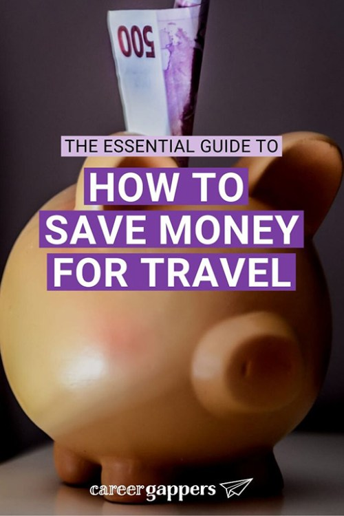 Our easy, step-by-step guide explains everything you need to know about saving money for a travel career break or sabbatical. #travelsavings #howtosave #savingmoney #savingfortravel #travelmoney