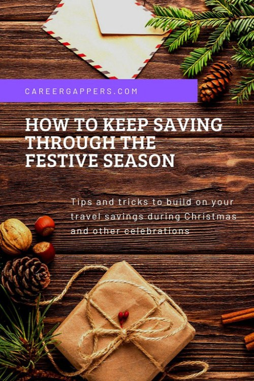 an be tough to keep going with your travel savings during Christmas and other celebrations. We've put together these ideas for how it can be done. #travelsavings #saving #savingfortravel #christmasmoney #christmassavings
