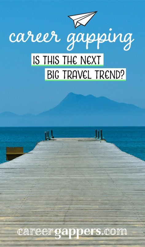 As our approach to working life continues to change, and travel becomes evermore accessible, is career gapping about to become the number one travel trend? #careergap #careerbreak #sabbatical #trends #inspiration