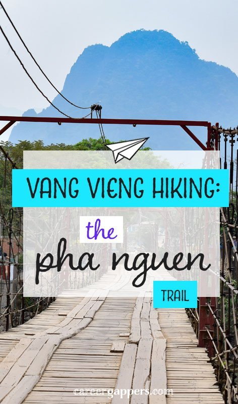 Everything you need to know about the Pha Ngeun trail, the best Vang Vieng hiking route for panoramas of the town's stunning surrounding landscape. #hiking #laos #vangvieng #hikingtrails #traveldestinations