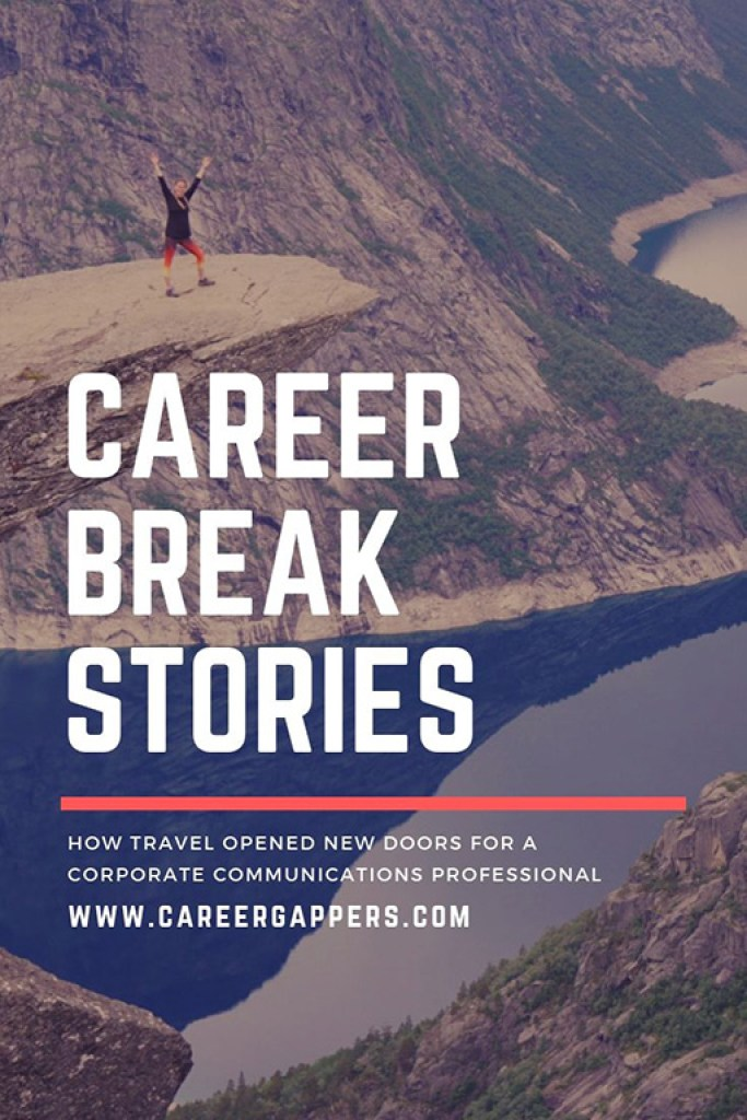 Krista Canfield McNish left her dream job in corporate communications to travel the world. She now runs her own consulltancy business. This is her story. #careerbreak #travelcareerbreak #travelstories #careerchange #newcareer