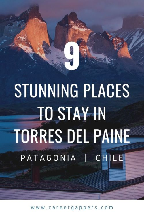 Looking for where to stay in Torres Del Paine, Chile? These are the most beautiful places to stay in the park, from gorgeous hotels to rustic estancias. Image belongs to Explora Patagonia. #torresdelpaine #patagoniachile #wtrek #amazinghotels #besthotels