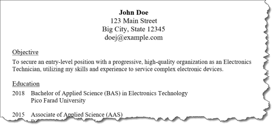 "An excerpt from a resume showing a poorly-written objective statement which reads ""To secure an entry-level position with a progressive, high-quality organization as an Electronics Technician, utilizing my skills and experience to service complex electronic devices."""