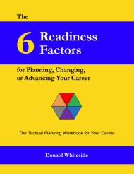 Cover of book entitled The 6 Readiness Factors for Planning, Changing, or Advancing Your Career.