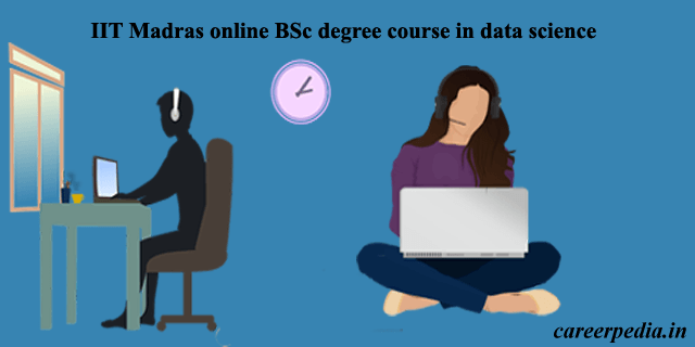 IIT Madras online BSc degree course in data science 2