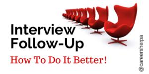Interview Follow-Up @careersherpa