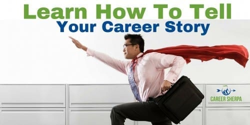 Tell Your Career Story