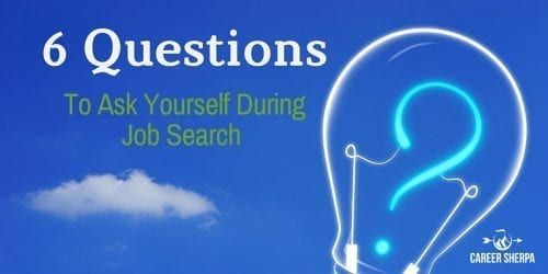 6 job search questions to ask yourself