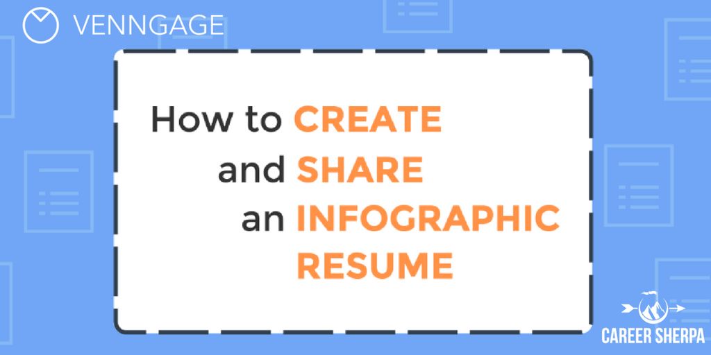 The Right Way To Use Your Infographic Resume | Career Sherpa