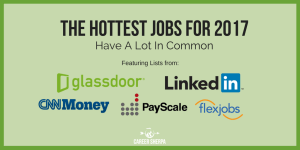 The Hottest Jobs for 2017 Have A Lot In Common