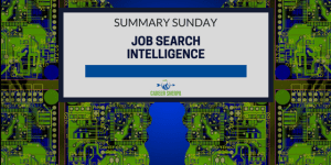 Summary Sunday: Job Search Intelligence