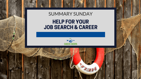 Summary Sunday- Job Search and Career Help