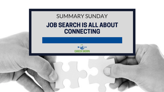 Job Search Is All About Connecting