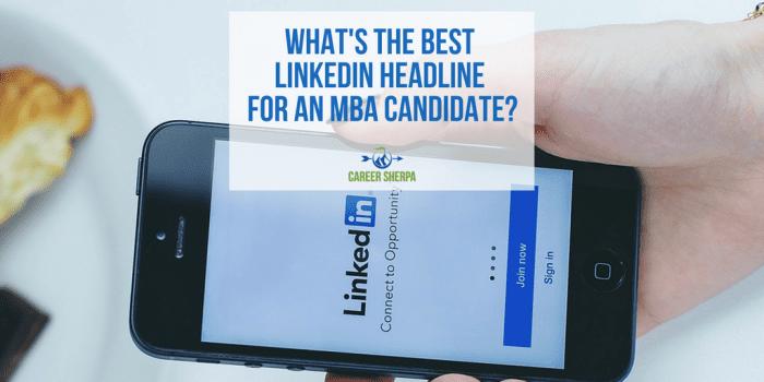 MBA candidate Linkedin headline