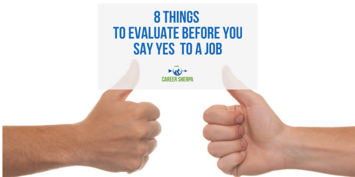 Before You Say Yes To A Job