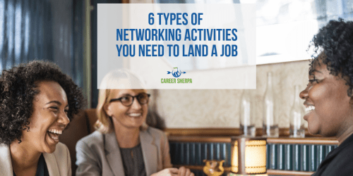 6 Types of Networking Activities You Need To Land A Job