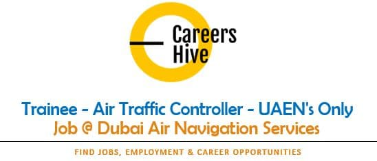 Trainee - Air Traffic Controller - UAEN's Only   Dubai Government Jobs